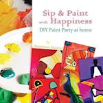 Sip & Paint with Happiness