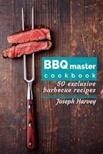 BBQ Master! 50 Exclusive Barbecue Recipes.