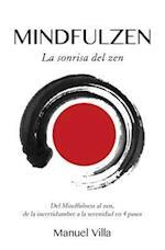 Mindfulzen - La Sonrisa del Zen
