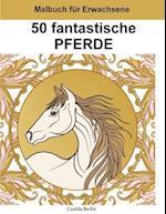 50 Fantastische Pferde - Band 2