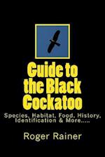 Guide to the Black Cockatoo