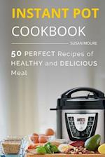 The Instant Pot Cookbook