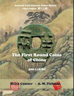 The First Round Coins of China, 400 - 118 BC