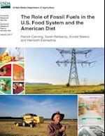 The Role of Fossil Fuels in the U.S. Food System and the American Diet