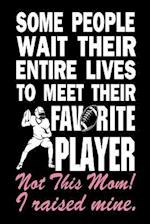 Some People Wait Their Entire Lives to Meet Their Favorite Player