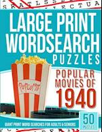 Large Print Wordsearches Puzzles Popular Movies of 1940