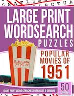 Large Print Wordsearches Puzzles Popular Movies of 1951