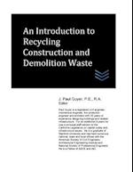 An Introduction to Recycling Construction and Demolition Waste