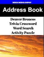 Address Book Denver Broncos Trivia Crossword & Wordsearch Activity Puzzle