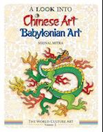 A Look Into Chinese Art, Babylonian Art