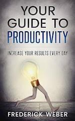 Your Guide to Productivity