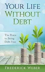 Your Life Without Debt