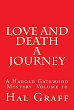 Love and Death a Journey