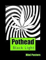Pothead Black Light Mini Posters