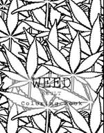 Weed Adult Coloring Book