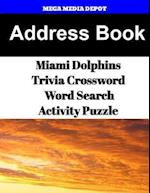Address Book Miami Dolphins Trivia Crossword & Wordsearch Activity Puzzle
