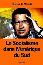 Le Socialisme Dans L'Amerique Du Sud