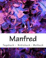 Manfred - Tagebuch - Notizbuch - Malbuch
