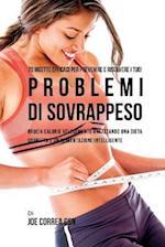 70 Ricette Efficaci Per Prevenire E Risolvere I Tuoi Problemi Di Sovrappeso