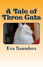 A Tale of Three Cats