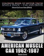 American Muscle Car 1962-1987