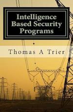 Intelligent Based Security Programs