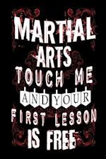 Martial Arts Touch Me and Your First Lesson Is Free