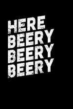 Here Beery Beery Beery Beery