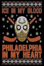 Ice in My Blood Philadelphia in My Heart