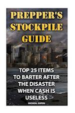 Prepper's Stockpile Guide