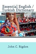 Essential English / Turkish Dictionary