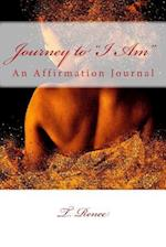 Journey to I Am