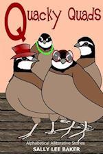 Quacky Quads