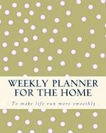 Weekly Planner for the Home