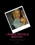 Anna Nicole Smith the Private Photo Collection of Her Kid Brother, Donnie Hogan