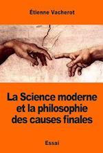 La Science Moderne Et La Philosophie Des Causes Finales