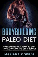 Bodybuilding Paleo Diet