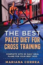 The Best Paleo Diet for Cross Training