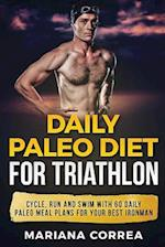 Daily Paleo Diet for Triathlon