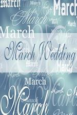 Wedding Journal March Wedding