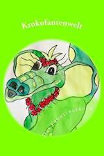 Krokofantenwelt - Das Fruhlingsbuch