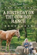 A Birthday on the Cowboy Ranch af Kim Anderson Stone