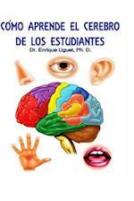 Como Aprende El Cerebro de Los Estudiantes