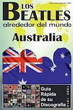 Los Beatles - Australia - Guia Rapida de Su Discografia