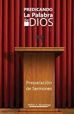 Predicando La Palabra de Dios