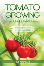 Tomato Growing for Dummies