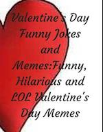 Valentine's Day Funny Jokes and Memes