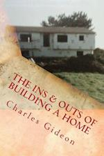 The Ins & Outs of Building a Home