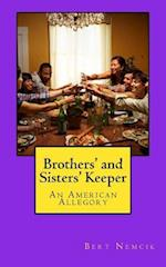 Brother's and Sisters' Keeper