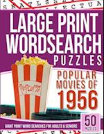Large Print Wordsearches Puzzles Popular Movies of 1956